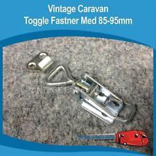 Caravan TOGGLE FASTENER MED 85mm - 95MM Trailer Vintage Camper Van