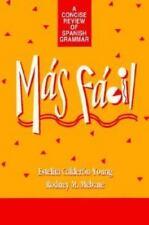Más Fácil : A Concise Review of Spanish Grammar by Estelita Calderon-Young...