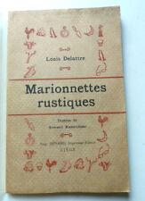 LOUIS DELATTRE MARIONNETTES RUSTIQUES Ill A RASSENFOSSE Aug BENARD Ed circa 1899