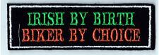 IRISH BY BIRTH BIKER BY CHOICE PATCHES BIKER