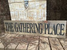 The Gathering Place Sign, Gather Home Decor, The Gathering Place, Family Gather