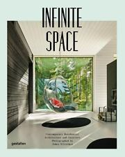 Infinite Space : Contemporary Residential Architecture and Interiors...