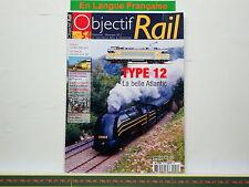 Revue OBJECTIF RAIL 054 Type  Atlantic - BB 22200 - Le Blanc Argent - Modélisme