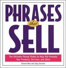 Phrases That Sell : The Ultimate Phrase Finder to Help You Promote Your Products