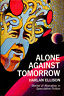 Alone Against Tomorrow by Harlan Ellison-1971-First Edtion/DJ-