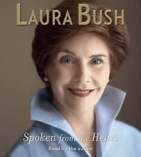 Spoken from the Heart by Laura Bush 2010, CD, Abridged NEW Free Shipping SEALED