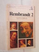 REMBRANDT 2 Tutti i dipinti Christopher Brown Rizzoli BUR ARTE I Maestri Pittori