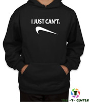 I Just Can't Nike Hoodie Men Unisex Pullover Top S-XXL Gift - Can be Personlised