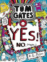 Yes! No (Maybe...) (Tom Gates) - Book by Liz Pichon (Paperback,)