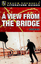 Teach Yourself English Literature Guide A View From The Bridge (Miller) (TYEL),