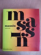 Laetitia WOLFF : MASSIN. Ed. PHAIDON. GRAPHISME TYPOGRAPHE COUVERTURES LIVRES