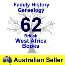Family History Tree Genealogy British West Africa 62 Old Historic Books New DVD