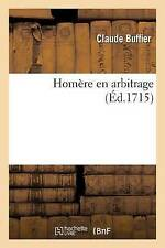 NEW Homère en arbitrage (Litterature) (French Edition) by SANS AUTEUR