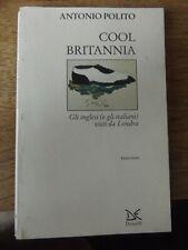 COOL BRITANNIA BY ANTONIO POLITO 1998 PAPERBACK BOOK