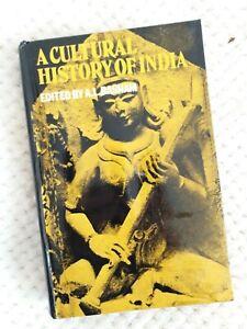 A Cultural History of India by Arthur Llewellyn Basham ~HARDCOVER edition~