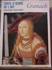 Chefs d'Oeuvre de l'Art, Grands Peintres: Cranach / Hachette