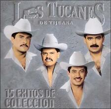 Los Tucanes De Tijuana : 15 Exitos DE Coleccion CD