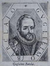 GUGLIELMO  BARCLAI. Portrait, gravure 17 ème, texte au dos. Dimensions : 100 mm