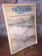 Le Tarn. Mémoire de l'eau, mémoires des hommes
