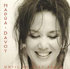 NAPUA DAVOY - UNTIL WE MEET AGAIN (2001 JAZZ CD)