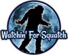 "2153 ProSticker (One) 4"" Watchin' For Squatch Decal - Bigfoot Sasquatch Yeti"