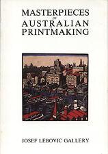 Masterpieces of Australian Printmaking Book Pub Josef Lebovic Gallery.