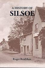 A History of Silsoe by Roger Edward Bradshaw (Paperback, 2011)