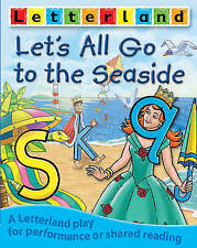 Let's All Go to the Seaside (Letterland Plays),Maxted, Domenica,New Book mon0000