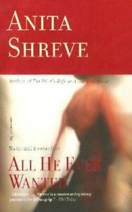 All He Ever Wanted: A Novel
