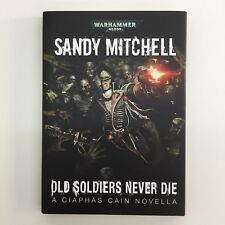OLD SOLDIERS NEVER DIE LIMITED EDITION SIGNED BLACK LIBRARY HARDBACK 177/500