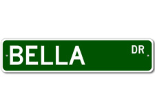 BELLA Street Sign - Personalized Last Name Sign