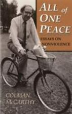 All of One Peace: Essays on Nonviolence by McCarthy, Colman