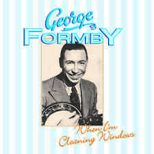 George Formby - When I'm Cleaning Windows CD