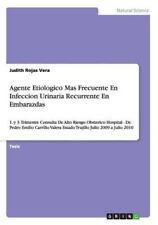 Agente Etiologico Mas Frecuente en Infeccion Urinaria Recurrente en...