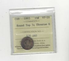 1893 Round Top 3 Obv.#6 , ICCS Graded Canadian,  10  Cent, **VF-20**