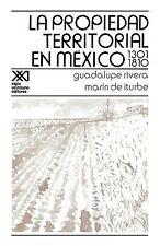 La Propiedad Territorial en Mexico 1301-1810 by Marin de Iturbe and Guadalupe...