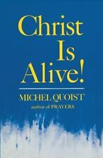 Christ Is Alive: By Quoist, Michel