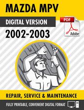 2002 - 2003 Mazda MPV Factory Repair Service Manual / Workshop Manual