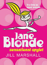 Jane Blonde: Sensational Spylet, By Jill Marshall,in Used but Acceptable conditi
