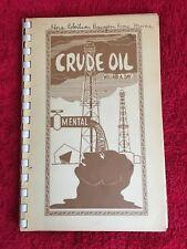 CRUDE  OIL ~ Mental Lubrication ~ 43 POEMS ~ WILLARD A DAY ~ 1958 ~ PB G