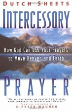 Intercessory Prayer: How God Can Use Your Prayers to Move Heaven and Earth,Dutc