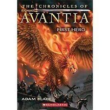 The Chronicles of Avantia #1: First Hero