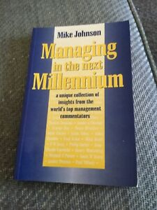 Managing in the Next Millennium  Paperback. By Mike Johnson