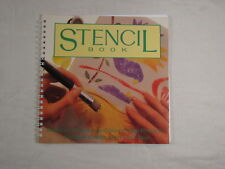The Stencil Book: Design; Techniques; Step-by-Step Projects by Richard Kollath
