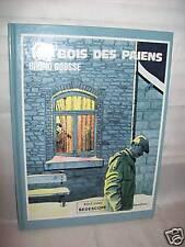 """""""LE BOIS DES PAIENS"""" B. GOOSSE (1985) E.O. TBE"""