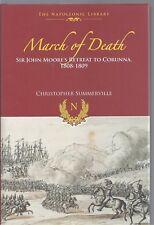 March of Death: Sir John Moore's Retreat to Corunna 1808-1809 NEW Hardback