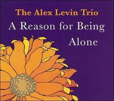 A Reason to Being Alone by Alex Levin (CD, 2006, Apology Music)