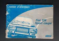 Notice d'entretien FIAT 124 Sport coupé 1973 en Français Doc original concession