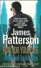 Run For Your Life, James Patterson & Michael Ledwidge. Michael Bennett