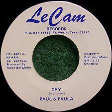 EXTREMELY RARE PAUL AND PAULA   CRY & PAULA   LECAM RECORDS FT WORTH, TX #4321